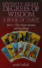 Seventy Eight Degrees of Wisdom Volume 2