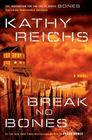 Break No Bones (Temperance Brennan, Bk 9)