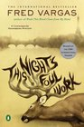 This Night's Foul Work (Chief Inspector Adamsberg Mysteries)