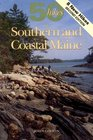 50 Hikes in Southern  Coastal Maine