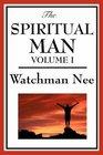 The Spiritual Man Volume 1