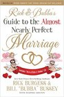Rick and Bubba's Guide to the Almost Nearly Perfect Marriage