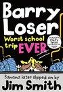 Barry Loser Worst School Trip Ever