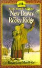 New Dawn on Rocky Ridge (Little House the Rose Years (Unnumbered Paperback))