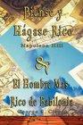 Piense y Hagase Rico by Napoleon Hill  El Hombre Mas Rico de Babilonia by George S Clason