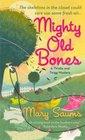 Mighty Old Bones (Thistle & Twigg, Bk 2)