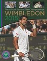 Wimbledon 2015 THE OFFICIAL STORY OF THE CHAMPIONSHIPS
