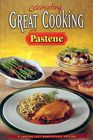Celbrating Great Cooking with Pastene