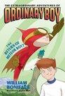 The Extraordinary Adventures of Ordinary Boy Book 2 The Return of Meteor Boy