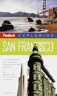 Fodor's Exploring San Francisco 3rd Edition