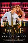 Blush for Me (Fusion, Bk 3)