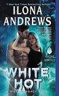 White Hot (Hidden Legacy, Bk 2)