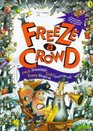 Freeze a Crowd Riddles Puns Conundrums