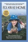 Fly Away Home The Novelization and Story Behind the Film