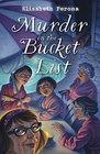 Murder on the Bucket List (Bucket List, Bk 1)