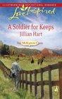 A Soldier for Keeps (McKaslin Clan: Series 3, Bk 9) (Granger Family Ranch, Bk 1) (Love Inspired, No 483)