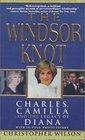 The Windsor Knot Charles Camilla and the Legacy of Diana