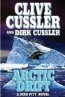 Arctic Drift (Dirk Pitt, Bk 20)