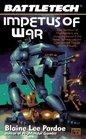 Impetus of War (Battletech, No 30)