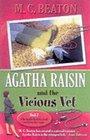 Agatha Raisin and the Vicious Vet (Agatha Raisin, Bk 2)