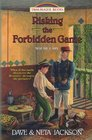 Risking the Forbidden Game Introducing Maude Cary