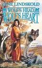 Wolf's Head, Wolf's Heart (Firekeeper Saga, Bk 2)