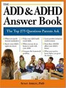 ADD and ADHD Answer Book