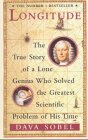 Longtitude: the true story of a lone genius who solved the greatest scientific problem of his time