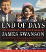 End of Days The Assassination of John F Kennedy