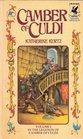 Camber of Culdi (Legends of Camber of Culdi, Bk 1)
