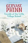 Trouble at the Little Village School