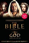 A Story of God and All of Us NEW Companion to the Hit TV Miniseries THE BIBLE