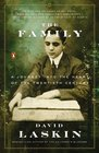 The Family A Journey into the Heart of the Twentieth Century