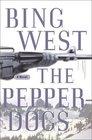 The Pepperdogs A Novel