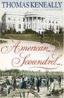 American Scoundrel Love War and Politics in 19th Century America
