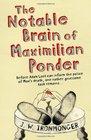 Notable Brain of Maximilian Ponder