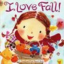 I Love Fall A Touch-and-Feel Board Book