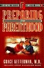 Preparing for Parenthood Book 2