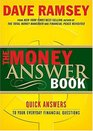 The Money Answer Book : Quick Answers to Everyday Financial Questions