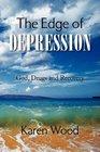 The Edge of Depression