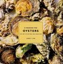 A Passion for Oysters The Art of Eating and Enjoying