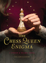 The Chess Queen Enigma