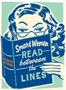 Smart Women Read Between the Lines: A Reader's Journal (Smart Women)