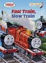 Thomas and Friends Fast Train Slow Train