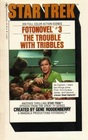 The Trouble with Tribbles (Star Trek Fotonovel, Bk 3)