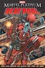 Marvel Platinum The Definitive Deadpool
