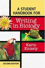 A Student Handbook for Writing in Biology, Second Edition