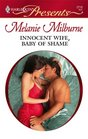 Innocent Wife, Baby of Shame (Italian Husbands) (Harlequin Presents, No 2719)