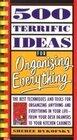 500 Terrific Ideas for Organizing Everything