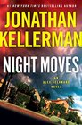 Night Moves An Alex Delaware Novel